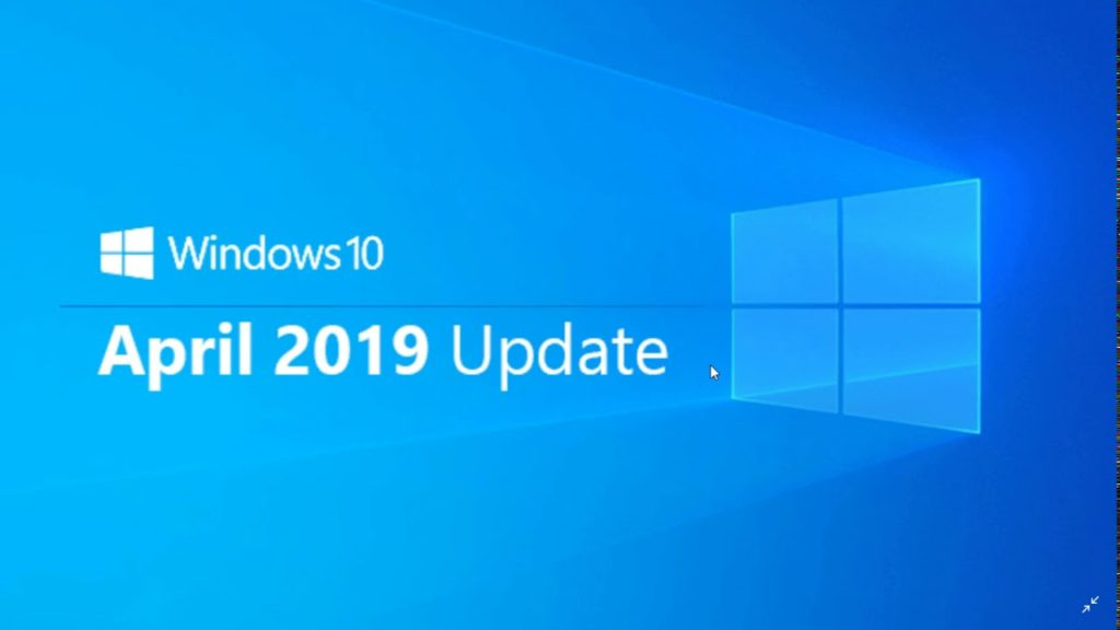 Windows 10 Update April 2019